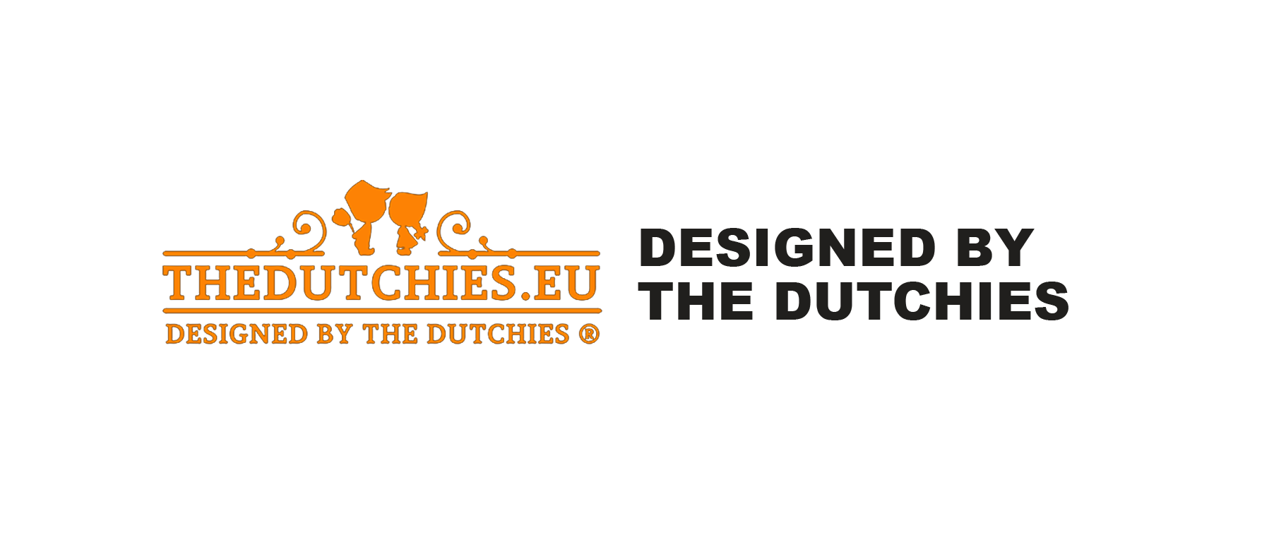 DESIGNED BY THE DUTCHIES